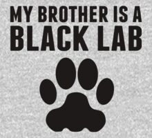 My Brother Is A Black Lab One Piece - Long Sleeve