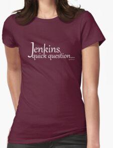 Librarians Jenkins, quick question white text T-Shirt