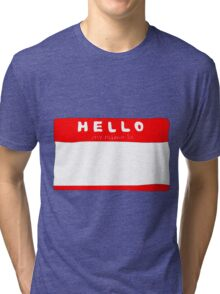 my name is name tag Tri-blend T-Shirt