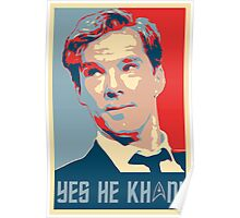 Yes he Khan.. Poster