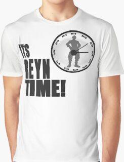 Its Reyn time Graphic T-Shirt