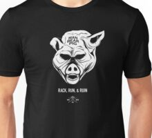 ManBearPig - Rack Run Ruin Unisex T-Shirt