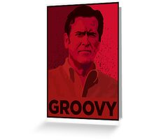 ASH WILLIAMS GROOVY (Ash vs Evil Dead) Greeting Card