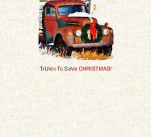 Trukin To Save Christmas Hoodie