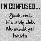 I'm Confused... by ladysekishi