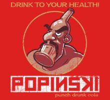 Popinski's Punch Drunk Cola by odysseyroc