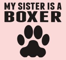 My Sister Is A Boxer Kids Tee