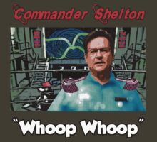 Commander Shelton - Whoop Whoop by perilpress