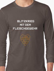 Blitzkrieg mit dem Fleischgewehr Long Sleeve T-Shirt