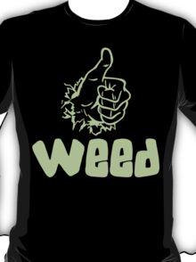 Like Weed T-Shirt