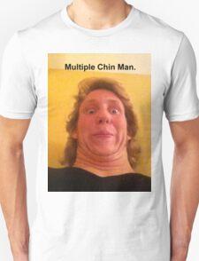 Multiple Chin Man T-Shirt