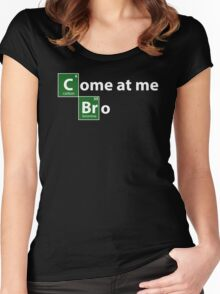Breaking Bad come at me bro Women's Fitted Scoop T-Shirt