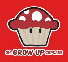 Oh, GROW UP, Cupcake! parody by M. E. GOBER