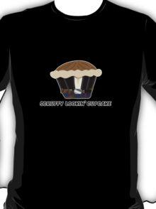 SCRUFFY LOOKIN' CUPCAKE parody T-Shirt