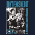 Mike Shayne - Don't Fence Me Out by perilpress
