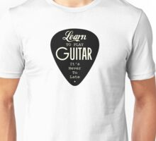 Learn To Play Guitar Unisex T-Shirt