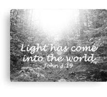 """""""Light Has Come Into The World""""  by Carter L. Shepard Canvas Print"""