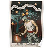 Union Française Association Nationale pour lexpansion morale et matérielle de la France Economisez votre argent pour en tirer le meilleur fruit Poster