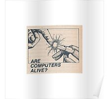 Are computers alive? Poster