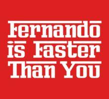 Fernando is Faster Than You (Dark Shirts) by oawan