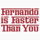 Fernando is Faster Than You by oawan