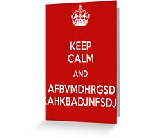 Keep calm and... FANGIRL!!!! Greeting Card