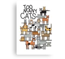 Too Many Cats Canvas Print