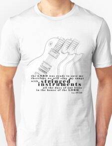 Serving with Stringed Instruments T-Shirt