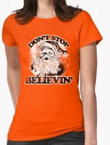 Don't stop believin' Santa Claus for Christmas Womens Fitted T-Shirt