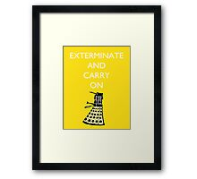 Exterminate and Carry On - Yellow Framed Print