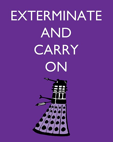 Extermine and Carry On - Plum by cheers2geeks