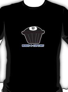MAGIC 8-CUPCAKE parody T-Shirt