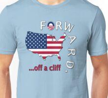"Anti Obama ""Forward Off A Cliff"" Unisex T-Shirt"