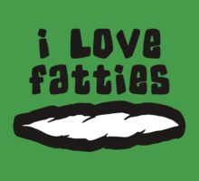 """I Love Fatties"" Weed by MarijuanaTshirt"