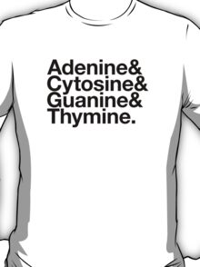 Adenine & Cytosine & Guanine & Thymine. - black design T-Shirt