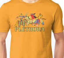 Three Amigos Would you say I have a Plethora of Pinatas? Unisex T-Shirt
