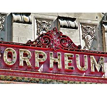 Sign for the Orpheum Theater in Madison, WI Photographic Print