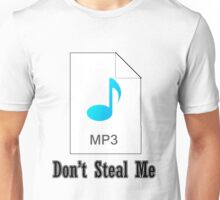 Don't Steal Music Unisex T-Shirt