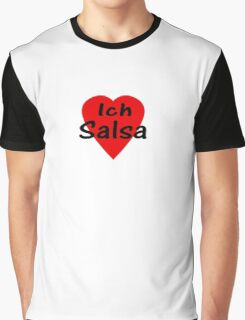 Ich Liebe Salsa - T-Shirt & Top Graphic T-Shirt