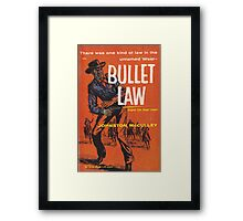 Bullet Law by Johnston McCulley Framed Print