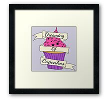 Dreaming of cupcakes Framed Print