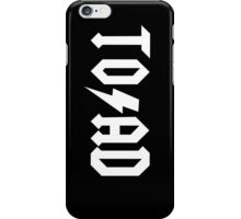 TO/AD (a) iPhone Case/Skin