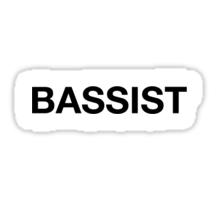 I am the Bassist Sticker