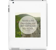 Inspirational Travel Quote iPad Case/Skin