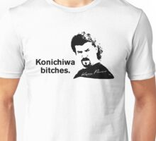 Konichiwa b*tches - Kenny Powers Unisex T-Shirt