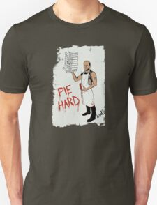 Pie Hard by Hanksy T-Shirt