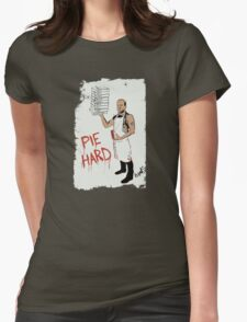 Pie Hard by Hanksy Womens Fitted T-Shirt