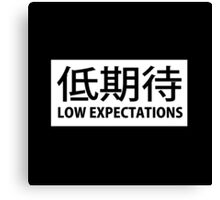 Low Expectations - Japanese Canvas Print