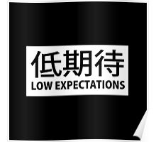 Low Expectations - Japanese Poster