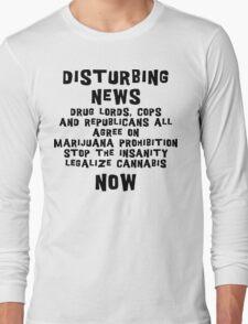 Legalize Cannabis Long Sleeve T-Shirt